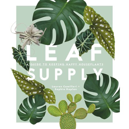 House Plant Guide (Leaf Supply : A Guide to Keeping Happy House)