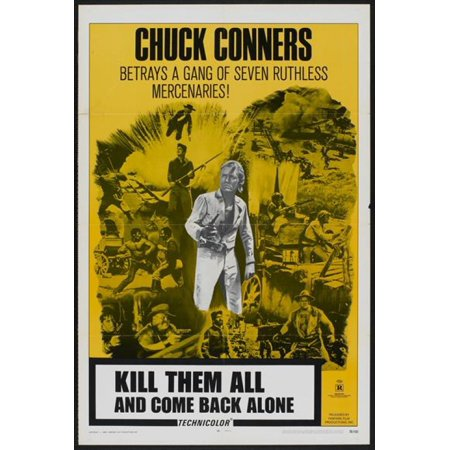 Go Kill Everybody and Come Back Alone Movie Poster (11 x