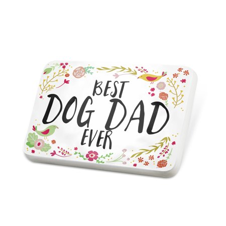 Porcelein Pin Happy Floral Border Dog Dad Lapel Badge – (Pink Floral Border)
