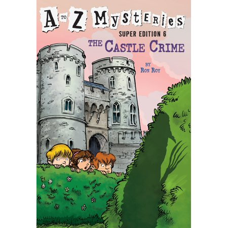 A to Z Mysteries Super Edition #6: The Castle (A To Z Mysteries Super Edition 6)