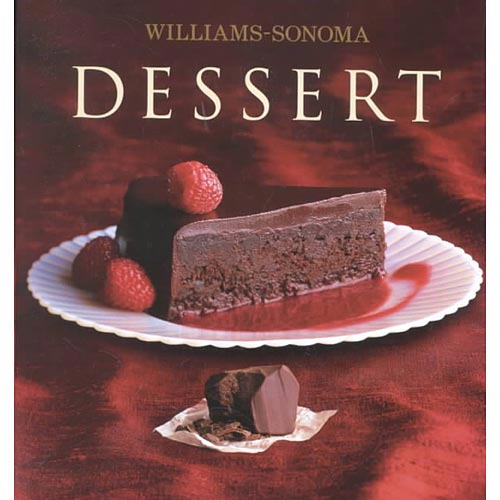 Dessert: William Sonoma Collection