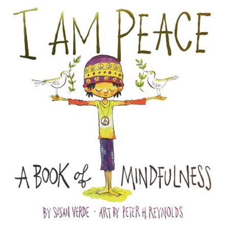 I Am Peace: A Book of Mindfulness (Hardcover) (Our Lady Of Peace Hospital Louisville Ky)