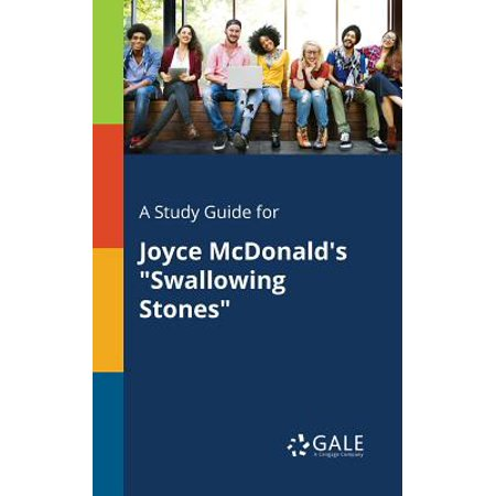 A study guide for joyce mcdonald's swallowing stones (paperback.