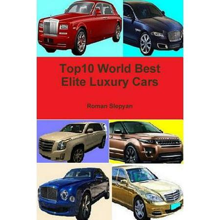 Top10 World Best Elite Luxury Cars (Best Luxury Shampoo In The World)