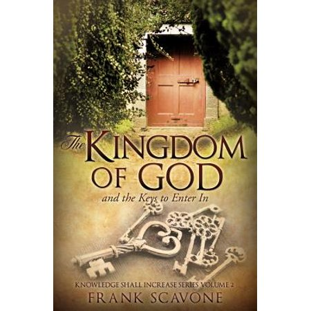 The Kingdom of God and the Keys to Enter in (Enter Key)