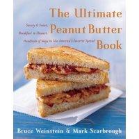 Ultimate Cookbooks: The Ultimate Peanut Butter Book (Paperback)