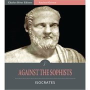 Against the Sophists (Illustrated Edition) - eBook