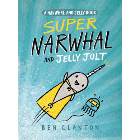 Super Narwhal and Jelly Jolt (Paperback)](How Many Jellybeans Are In A Bag)