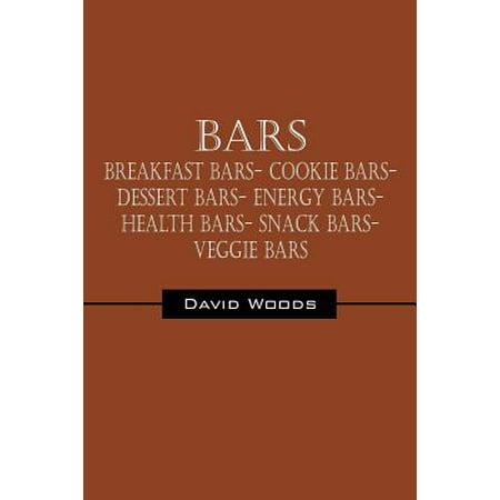 Bars : Breakfast Bars- Cookie Bars- Dessert Bars- Energy Bars- Health Bars- Snack Bars- Veggie