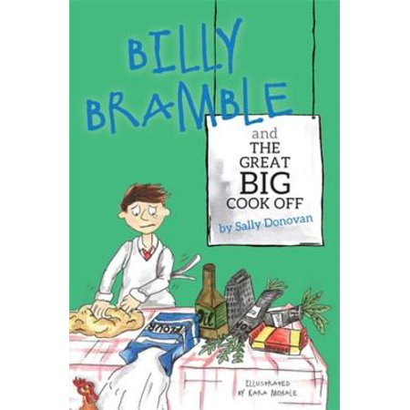 Billy Bramble and The Great Big Cook Off - eBook
