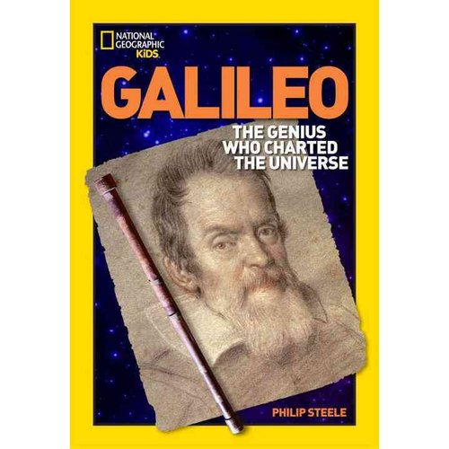 Galileo: The Genius Who Charted the Universe
