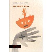 Narrativa: Su unico hijo (Paperback)