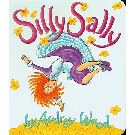 Silly Sally (Board Book) (Silly Bugs)