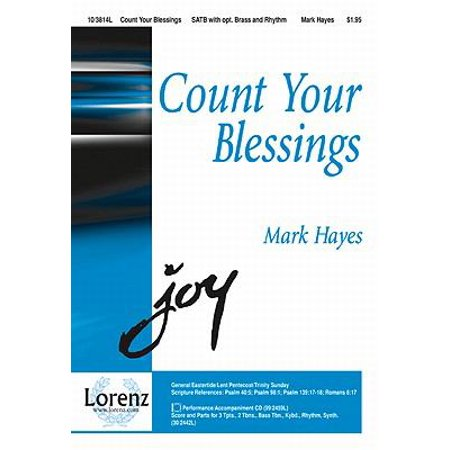 Count Your Blessings Sac Anthem   Satb Piano   3 Tpt  3 Tbn Rhythm Electronic Kybd P A Cd   Mark Hayes   Sheet Music   103814L