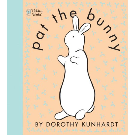 Pat the Bunny ( Pat the Bunny) (Paperback)