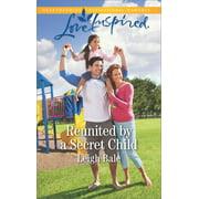 Reunited by a Secret Child - eBook