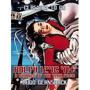Ralph 124C 41+: A Romance of the Year 2660 - eBook