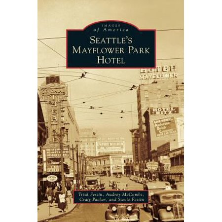 Seattles Mayflower Park Hotel