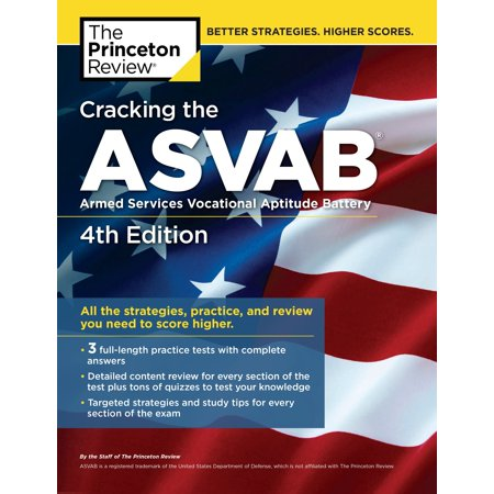 Cracking the ASVAB, 4th Edition : All the Strategies, Practice, and Review You Need to Score (Curriculum Development Theory Into Practice 4th Edition)