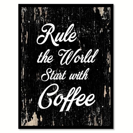 Rule the world start with coffee Motivation Quote Saying Black Canvas Print with Picture Frame Home Decor Wall Art Gift Ideas 7