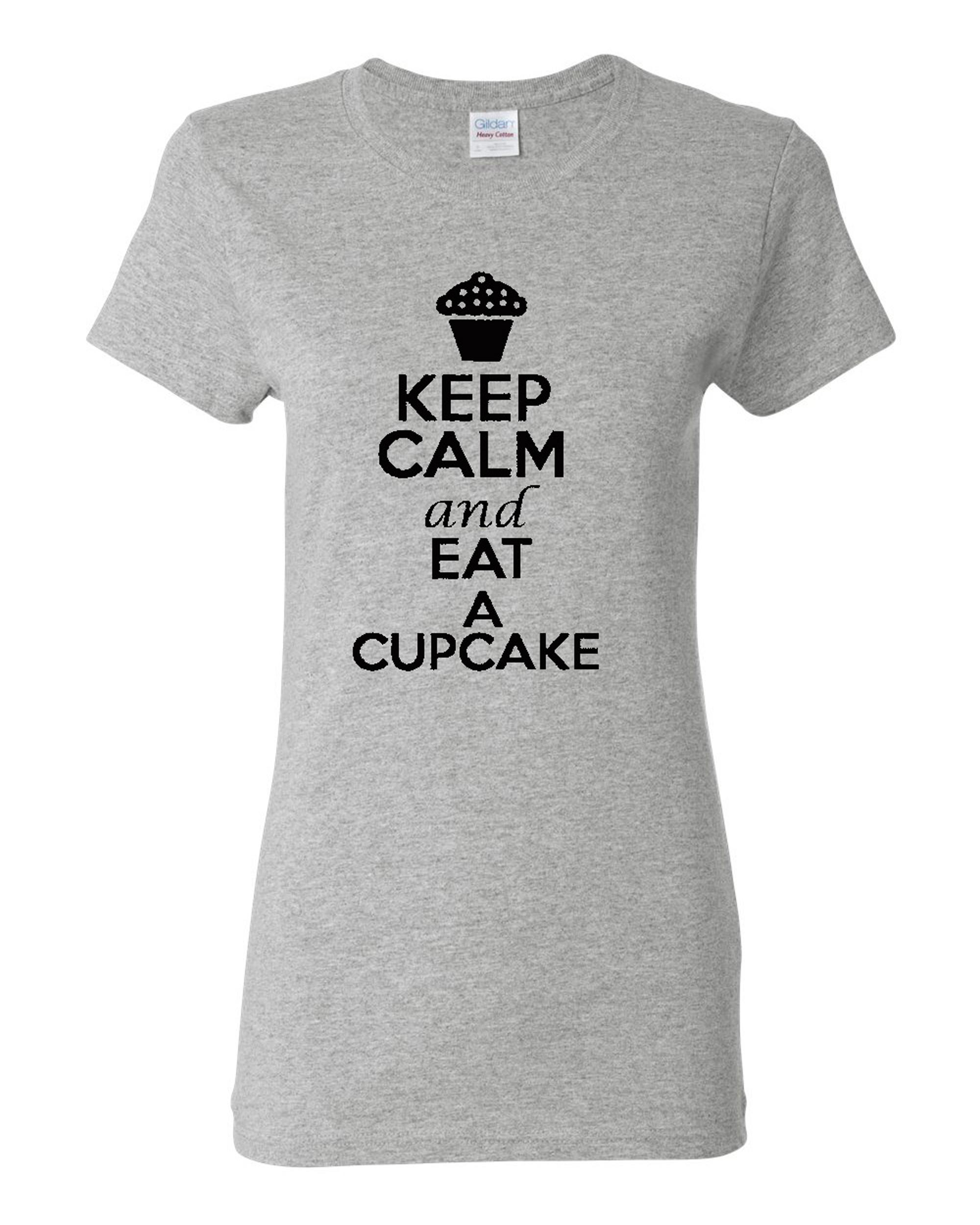 Ladies Keep Calm and Eat A Cupcake T-Shirt Tee