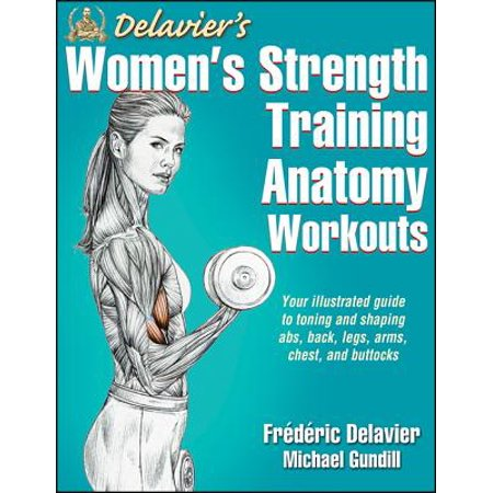 Delavier's Women's Strength Training Anatomy