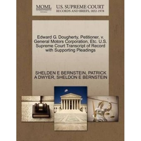 Edward G  Dougherty  Petitioner  V  General Motors Corporation  Etc  U S  Supreme Court Transcript Of Record With Supporting Pleadings