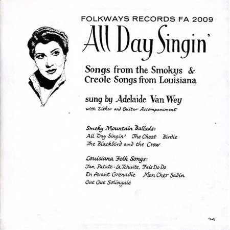 Smithsonian Folkways FW-02009-CCD All Day Singin- Louisiana and Smoky Mountain Ballads - image 1 of 1