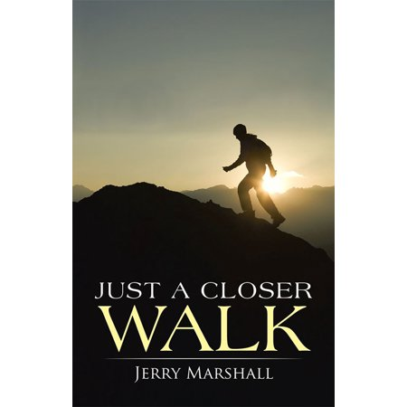 Just a Closer Walk - eBook (The Seekers Just A Closer Walk With Thee)