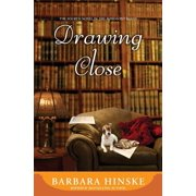 Drawing Close : The Fourth Novel in the Rosemont Series