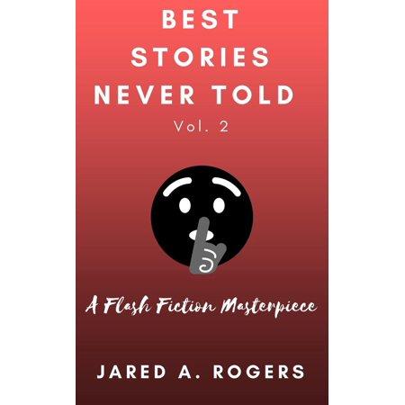 Best Stories Never Told: Volume 2 - eBook