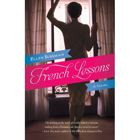 French Lessons : A Novel