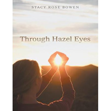 Through Hazel Eyes - eBook