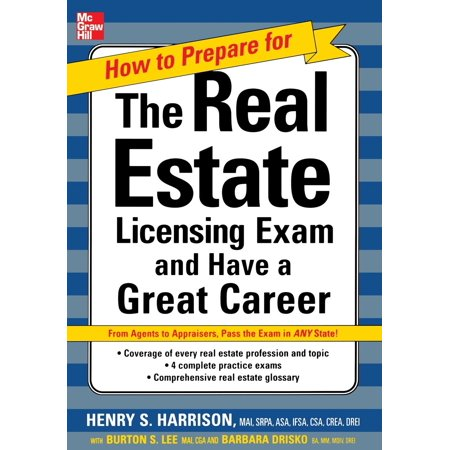 How to Prepare for and Pass the Real Estate Licensing Exam: Ace the Exam in Any State the First (Nys Dept Of State Licensing Division Real Estate)