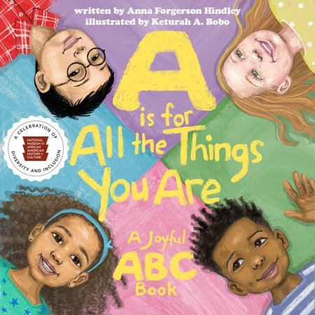 A Is for All the Things You Are : A Joyful ABC