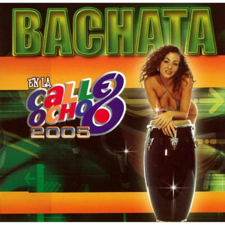 Bachata En La Calle Ocho 2005 (Bachata En La Calle)