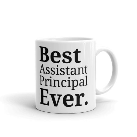Best Assistant Principal Ever Coffee Tea Ceramic Mug Office Work Cup Gift 11