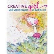 CreativeGIRL : Mixed Media Techniques for an Artful Life