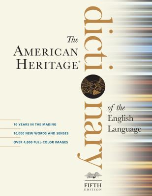 The American Heritage Dictionary of the English Language by