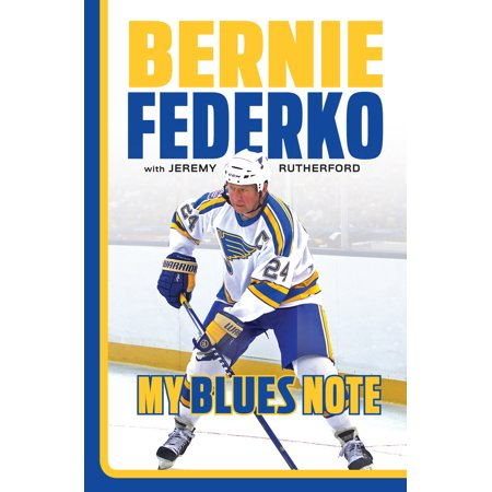 Bernie Federko : My Blues Note