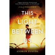 This Light Between Us: A Novel of World War II - eBook