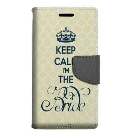 Zte Maven 2 Wallet Case   Keep Calm Im The Bride Case
