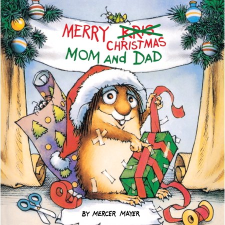 Merry Christmas, Mom and Dad (Little Critter) (Random House) (Paperback) ()