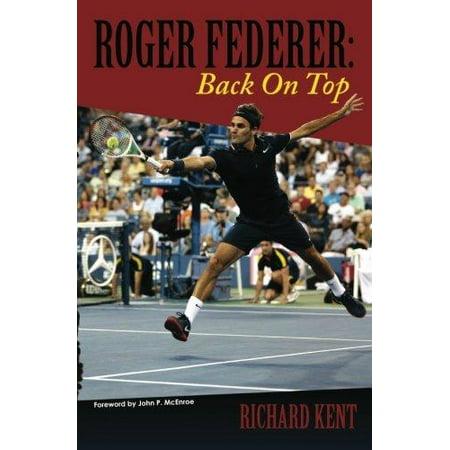 Roger Federer  Back On Top