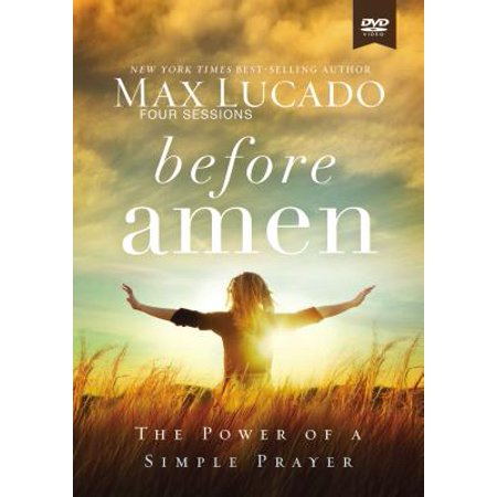 Before Amen Video Study : The Power of a Simple Prayer