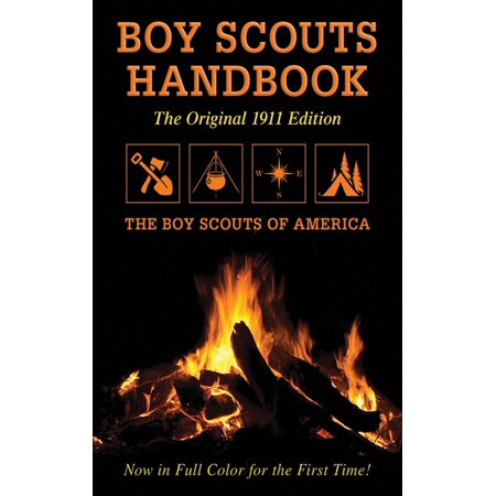 Boy Scouts Handbook : Original 1911 Edition](Boy Scout Halloween Activities)