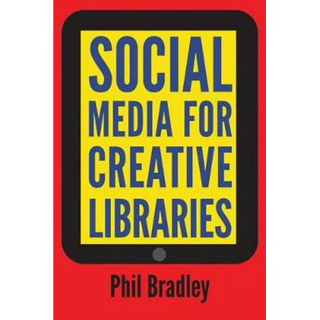 Social Media for Creative Libraries (Paperback)