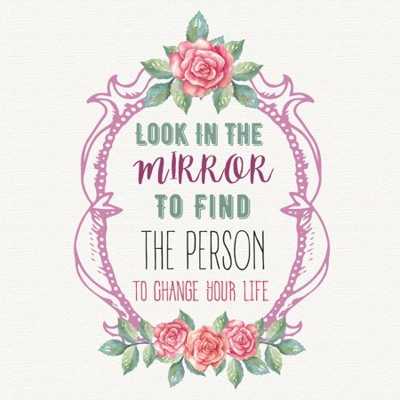 Look In The Mirror To Find The Person To Change Your Life Square Sign - Single Sign,