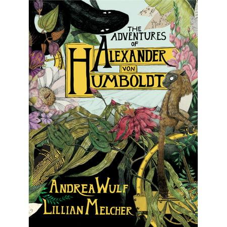 Humboldt Master - The Adventures of Alexander Von Humboldt