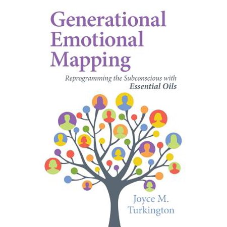 Generational Emotional Mapping : Reprogramming the Subconscious with Essential Oils